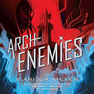 Archenemies     Renegades, Book 2              Written by:                                                                                                                                 Marissa Meyer                               Narrated by:                                                                                                                                 Dan Bittner,                                                                                        Rebecca Soler                      Length: 14 hrs and 33 mins     22 ratings     Overall 4.5