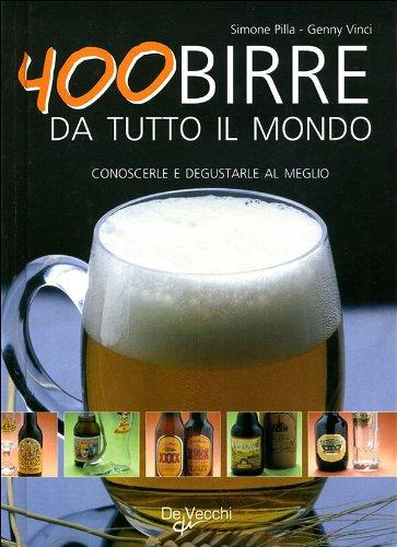 Quattrocento birre da tutto il mondo