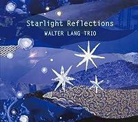 STARLIGHT REFLECTIONS