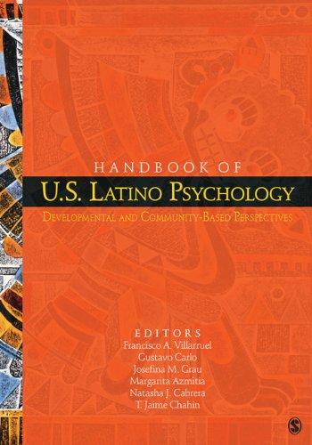 Handbook of U.S. Latino Psychology: Developmental and Community-Based Perspectives