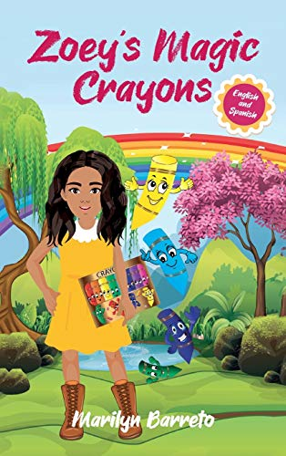 Zoey's Magic Crayons (English-Spanish Edition)