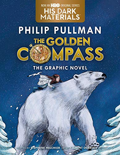 The Golden Compass: Complete Edition (His Dark Materials)