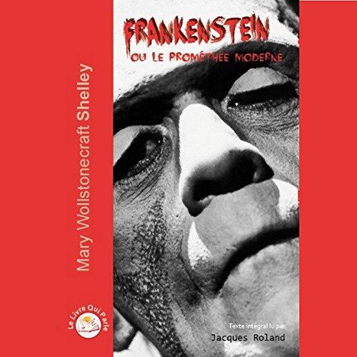 Page de couverture de Frankenstein, ou le Prométhée moderne