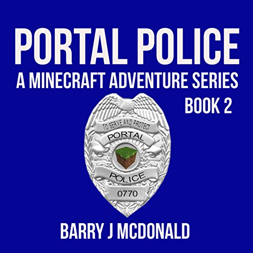 Minecraft: Portal Police audiobook cover art
