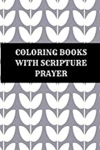 Coloring Books With Scripture Prayer: Christian Bible Verses Coloring Book Portable
