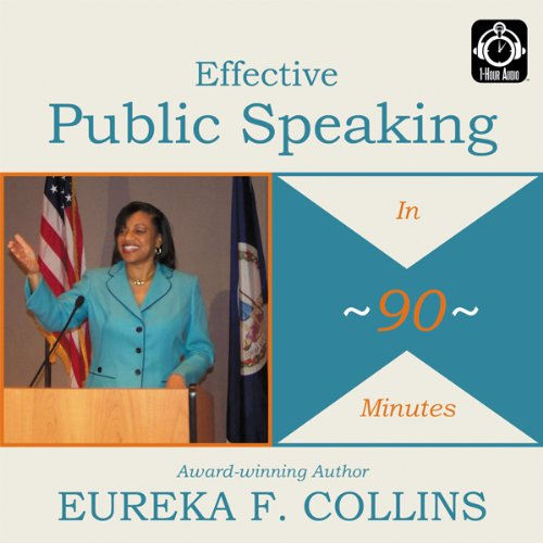 Effective Public Speaking in 90 Minutes audiobook cover art