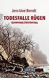 Todesfalle Rügen: Schwinkas zweiter Fall von Jens-Uwe Berndt