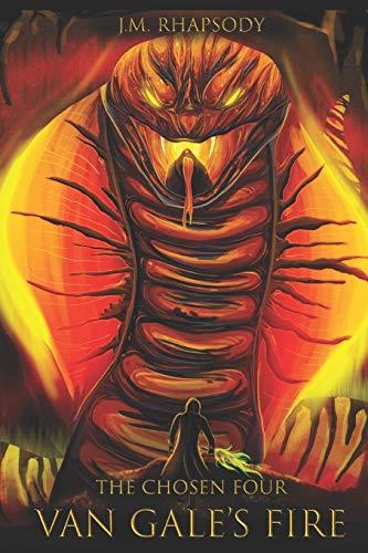The Chosen Four: Van Gale's Fire