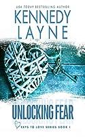 Unlocking Fear (Keys to Love)
