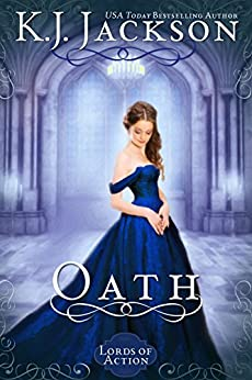 Oath: A Lords of Action Novel by [K.J. Jackson]