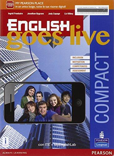 English goes live compact. Ediz. mylab. Per le Scuole superiori. Con e-book. Con espansione online