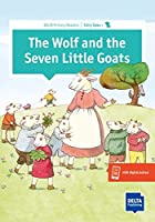 The Wolf and the Seven Little Goats: Primary Reader + Delta Augmented (DELTA Primary Readers: Fairy Tales)