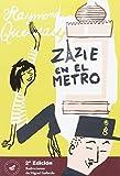 Zazie en el metro (Marbot Ficción) (Spanish Edition)