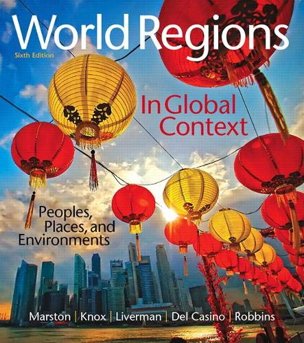 Compare Textbook Prices for World Regions in Global Context: Peoples, Places, and Environments Masteringgeography 6 Edition ISBN 9780134183640 by Marston, Sallie,Knox, Paul,Liverman, Diana,Del Casino Jr., Vincent,Robbins, Paul
