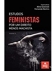 Estudos feministas: por um direito menos machista (Volume 2)