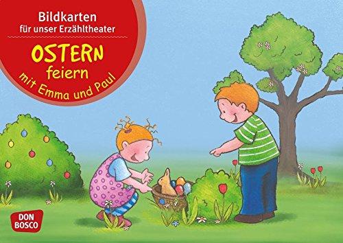 Bildkarten für unser Erzähltheater. Ostern feiern mit Emma und Paul: Kamishibai Bildkartenset. Entdecken. Erzählen. Begreifen (Mit Kindern durch das ... Mit kleinen Kindern durch das Jahr.