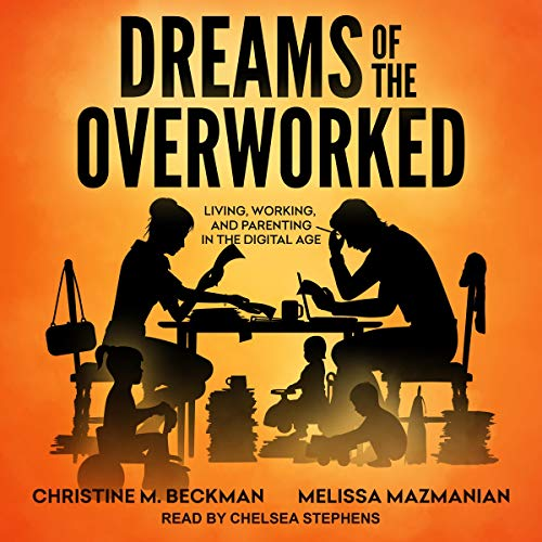 Dreams of the Overworked audiobook cover art