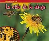 SPA-VIDA DE LA ABEJA (Bellota: Mira como crece! / Acorn: Watch It Grow!)