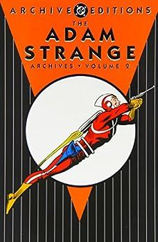 Adam Strange Archives, Volume 2 (DC Archive Editions) - Book  of the DC Archive Editions