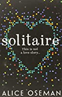Solitaire by Alice Oseman(2014-07-21)