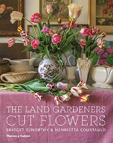 Compare Textbook Prices for The Land Gardeners: Cut Flowers 1 Edition ISBN 9781760760380 by Elworthy, Bridget,Courtauld, Henrietta,Brooks, Miranda