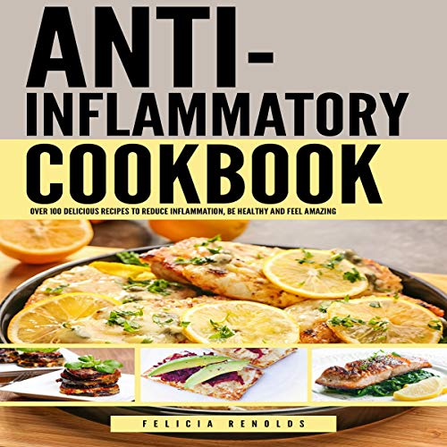 The Anti-Inflammatory Complete Cookbook audiobook cover art