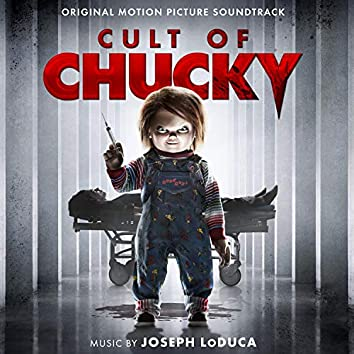 Cult of Chucky (Original Motion Picture Soundtrack)