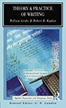 Theory and Practice of Writing (Applied Linguistics and Language Study)