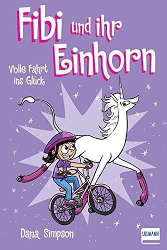 Fibi und ihr Einhorn (Bd. 2) - Volle Fahrt ins Glück, (Comics für Kinder)