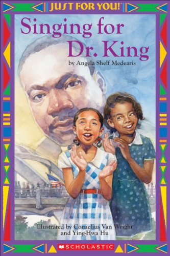 Just For You!: Singing For Dr. King