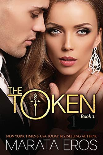 The Token Series: (Billionaire Dark Romance Suspense Thriller Book 1) (Billionaire's Token) by [Marata Eros]