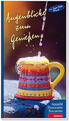 Augenblicke zum Genießen: Kawohl-Maxi-Postkarten-Buch