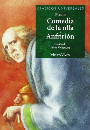 Comedia De La Olla. Anfitrión. Clasicos Universales. (Clásicos Universales) - 9788431633127