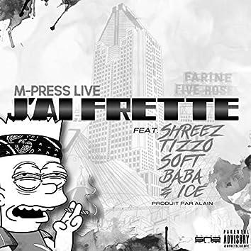 J'ai Frette (feat. Shreez, Tizzo, Soft, Ice & Baba)