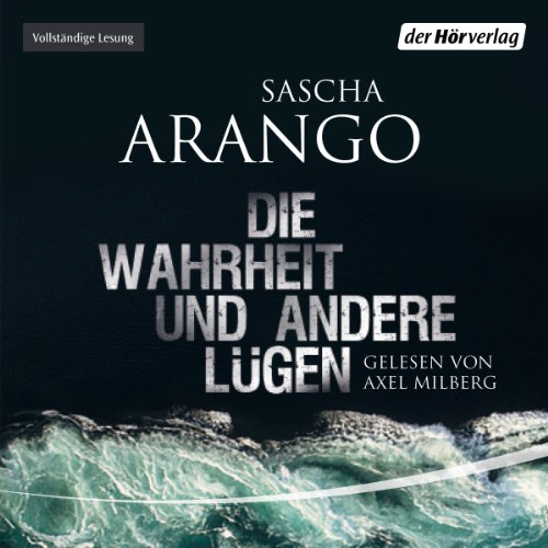 Die Wahrheit und andere Lügen                   By:                                                                                                                                 Sascha Arango                               Narrated by:                                                                                                                                 Axel Milberg                      Length: 8 hrs and 6 mins     1 rating     Overall 4.0
