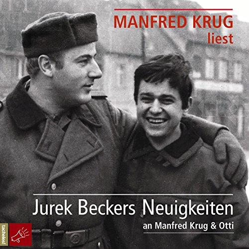 Jurek Beckers Neuigkeiten: An Manfred Krug & Otti audiobook cover art