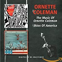 THE MUSIC OF ORNETTE COLEMAN/SKIES OF AMERICA (3 COPIES)