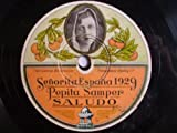 Antiguo Disco Pizarra - Old Disc Slate: Señorita España 1929 - PEPITA SAMPER: Saludo. Banda Odeon: Dauder (pasodoble)