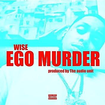 Ego Murder