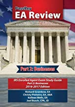 PassKey EA Review, Part 2: Businesses,: IRS Enrolled Agent Exam Study Guide: 2016-2017, Edition