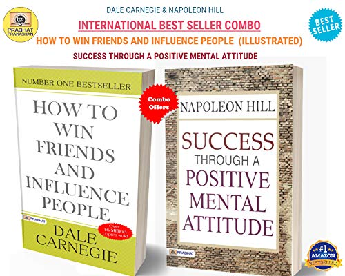 DALE CARNEGIE & NAPOLEON HILL BEST SELLER COMBO (HOW TO WIN FRIENDS AND INFLUENCE PEOPLE (ILLUSTRATED) + SUCCESS THROUGH A POSITIVE MENTAL ATTITUDE) (English Edition)
