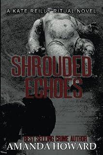 Shrouded Echoes