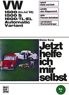 VW 1500/1500 S/1600/TL/EL Automatic / Variant: Jetzt helfe ich mir selbst