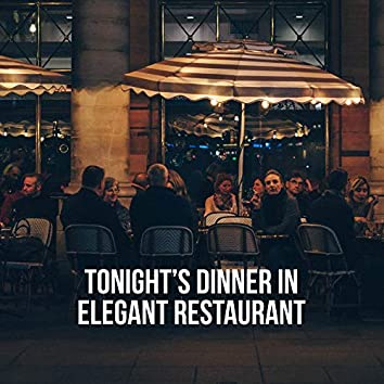 Tonight's Dinner in Elegant Restaurant: 2019 Piano Only Jazz Music Selection for Elegant Restaurant, Hotel Lounge, Cafe, Smooth Background Melodies for Couple's Tasty Dinner
