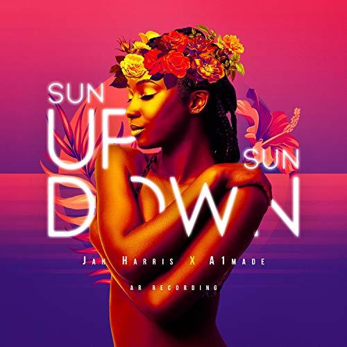 Sun Up Sun Down [Explicit]