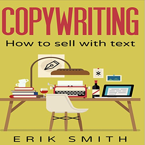 Copywriting: How to Sell with Text audiobook cover art