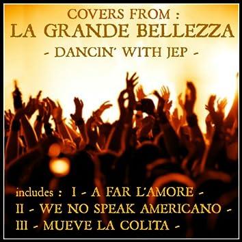 "Covers from ""La Grande Bellezza"" (Dancin' With Jep)"