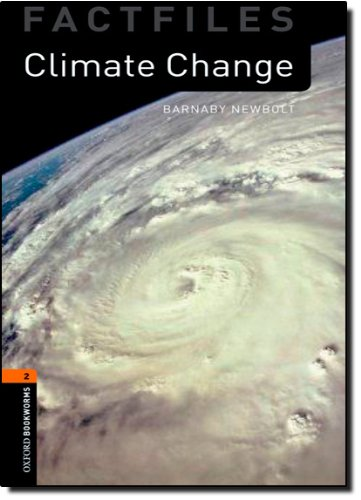 Climate Change (Oxford Bookworms Library Factfiles: Level 2)の詳細を見る