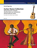 Guitar Dance Collection: 18 Easy Pieces from 2 Centuries for 2 Guitars
