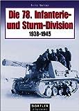 Die 78. Infanterie- und Sturm-Division 1938-1945 - Fritz Vetter